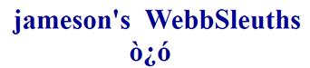 jameson's Webbsleuths Forum